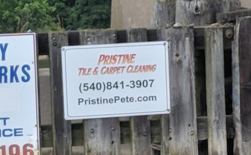 Pristine Tile & Carpet Cleaning Sign on Aquia Creek